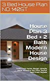 House Plan 3 Bed + 2 Bath Modern House Design 141 ST: Low Cost home design sample pack showing the floor layout and front façade (3 Bedroom House Plans)