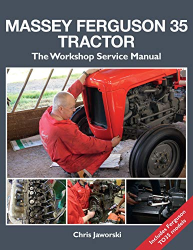 Massey Ferguson 35 Tractor: The ...