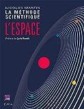 L'Espace - La Méthode scientifique