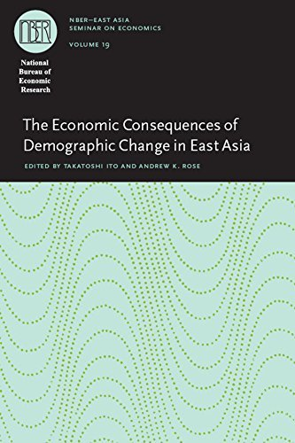 The Economic Consequences of Demographic Change in East Asia (National Bureau of Economic Research East Asia Seminar on Economics Book 19)