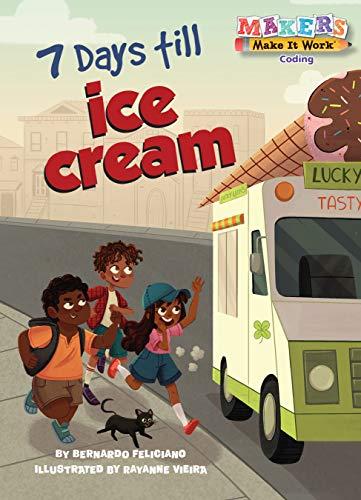 7 Days till Ice Cream (Makers Make It Work)