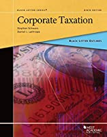Black Letter Outline on Corporate Taxation (Black Letter Outlines)