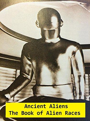 Ancient Aliens: The Book of Alien Races