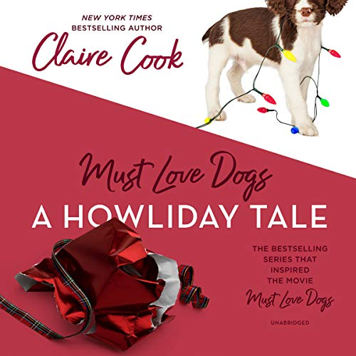 Must Love Dogs: A Howliday Tale cover art