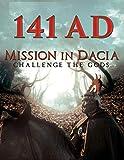 141 A.D. - Mission in Dacia