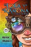 Lola y Ramona: En el Reino de Bellán