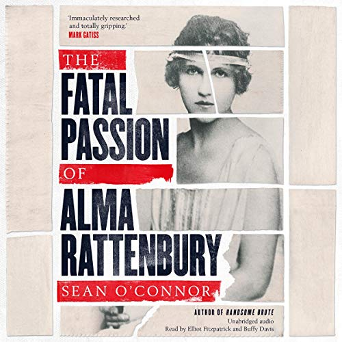 The Fatal Passion of Alma Rattenbury cover art