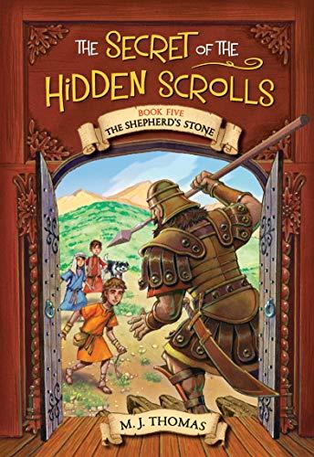 The Secret of the Hidden Scrolls: The Shepherd's Stone, Book 5 (The Secret of the Hidden Scrolls, 5)