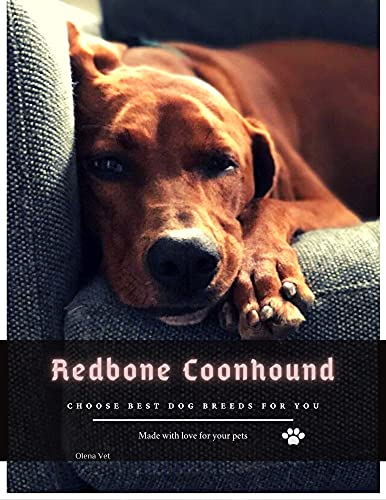 Redbone Coonhound: Choose best dog breeds for you (English Edition)