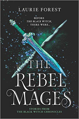 The Rebel Mages: A 2-in-1 Collection...