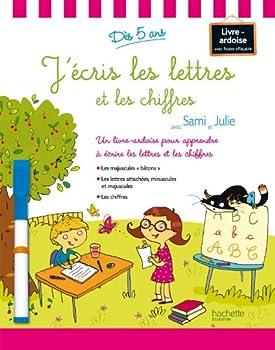 Board book J'écris les lettres et les chiffres avec Sami et Julie (French Edition) [French] Book