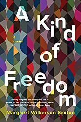 Books Set In New Orleans: A Kind Of Freedom