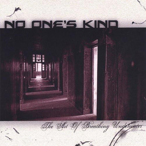 No One's Kind