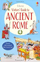 A Visitor's Guide to Ancient Rome (Visitor's Guides) by Louie Stowell, Christyan Fox (illustrator), Ian Jackson (illustrator), Ian McNee (illustrator), John Woodcock (illustrator), Peter Allen (illustrator) Lesley Sims(2014-02-01)