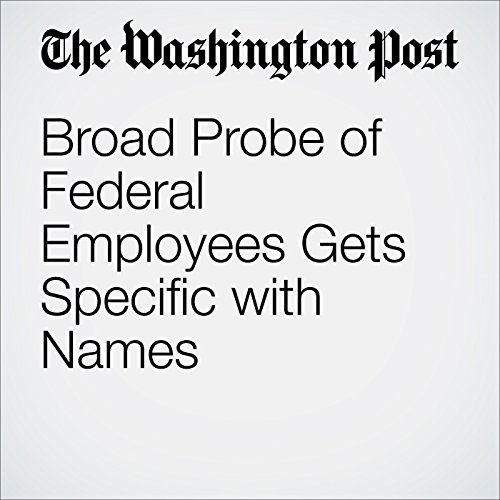 『Broad Probe of Federal Employees Gets Specific with Names』のカバーアート