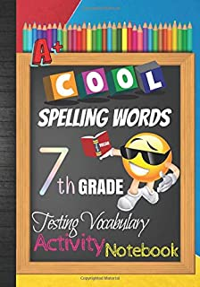 Cool Spelling Words 7th Grade Testing Vocabulary Activity Notebook: Emoji Seventh Grade Homeschool Curriculum: Blank Spelling Worksheets, Creative ... Words Activity Pages, Grades Tracker Workbook