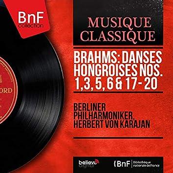 Brahms: Danses hongroises Nos. 1, 3, 5, 6 & 17 - 20 (Stereo Version)
