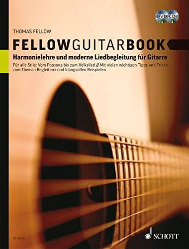 Fellow Guitar Book: Harmonielehre und moderne Liedbegleitung für Gitarre. Gitarre. Ausgabe mit CD + DVD.