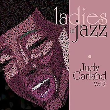 Ladies in Jazz - Judy Garland, Vol. 2