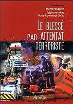 Le blessé par attentat terroriste de Stéphane Mérat