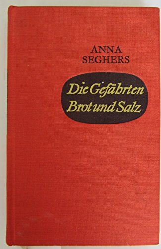 Die Gefährten/ Brot und Salz. Drei Erzählungen.