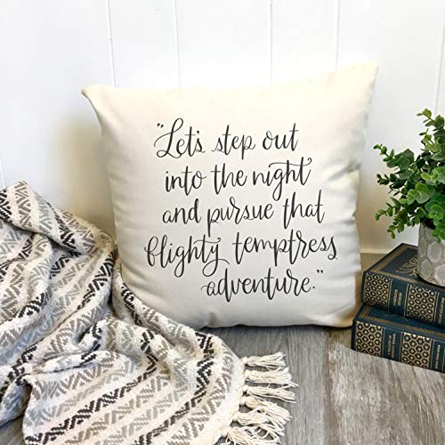 Yilooom Adventure Quote Pillow Cover, JK Rowling Quote, Let us Step out into The Night and Pursue That Flighty Temptress