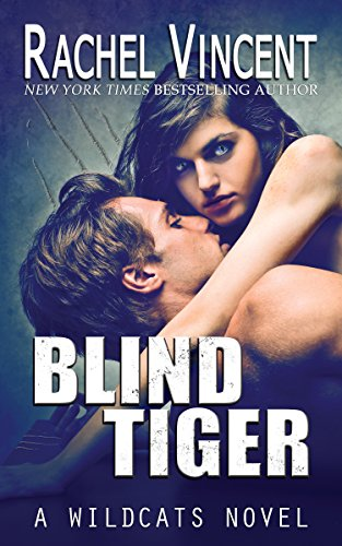 Blind Tiger (Wildcats Book 2) (English Edition)