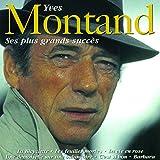 Ses plus grands succès von Yves Montand