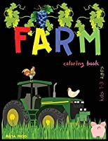 FARM coloring book: Cute Farm Animal Coloring Book for Kids, Fun Coloring Pages of Animals on the Farm: Horses, Cows, Pig, Chickens, Ducks and more.