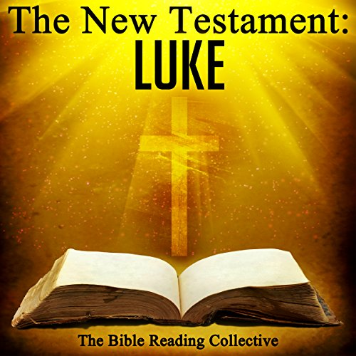 The New Testament: Luke                   By:                                                                                                                                 The New Testament                               Narrated by:                                                                                                                                 The Bible Reading Collective                      Length: 2 hrs and 28 mins     Not rated yet     Overall 0.0