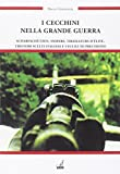 I cecchini nella grande guerra e i fucili di precisione