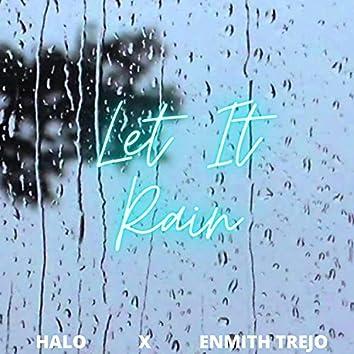 Let It Rain (feat. Enmith Trejo)
