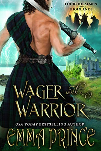 Wager with a Warrior (Four Horsemen of the Highlands, Book 2) by [Emma Prince]
