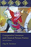 Davidson, O: Comparative Literature and Classical Persian Po: Second Edition (Ilex Foundation, Band 12) - Olga M. Davidson