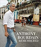 Image of Anthony Bourdain Remembered