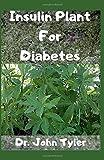 Insulin Plant for Diabetes: The wonder medicinal plant that cures Diabetes