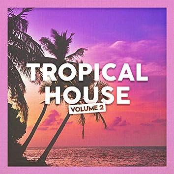 Tropical House, Vol. 2