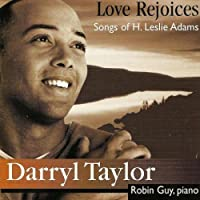 Love Rejoices: Songs of H. Leslie Adams/Taylor