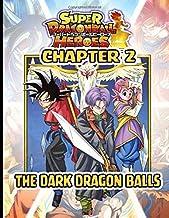 SUPER DRAGON BALL HEROES: DARK DEMON REALM MISSION CHAPTER 2- THE DARK DRAGON BALLS