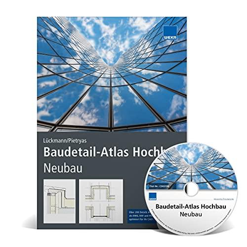 Baudetail-Atlas Hochbau - Neubau. Neuauflage 2021