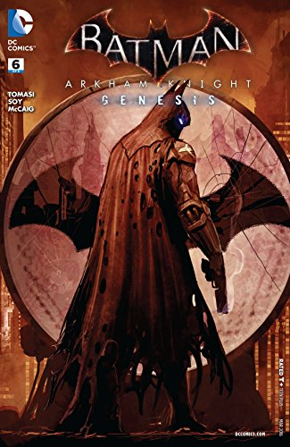 Batman: Arkham Knight - Genesis (2015-2016) #6 (Batman: Arkham Knight Genesis (2015-)) (English Edition)