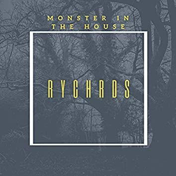 Monster In The House (Radio Edit)