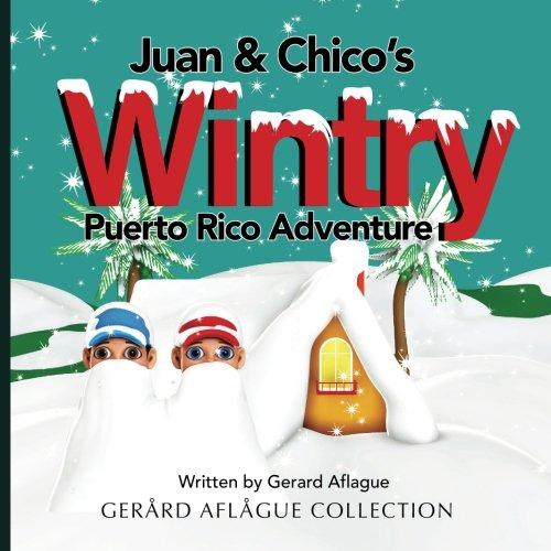 Juan & Chico's Wintry Puerto Rico Adventure