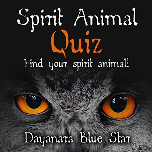 Spirit Animal Quiz: Find Your Spirit Animal! (Dayanara Blue Star Books) cover art