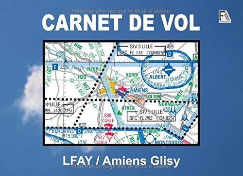 CARNET DE VOL - LFAY / Amiens Glisy