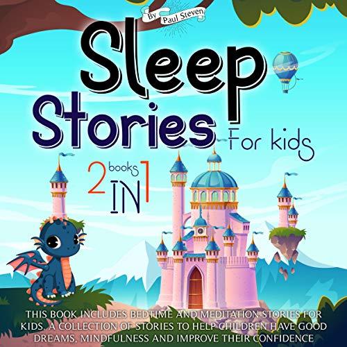 Sleep Stories for Kids: 2 Books in 1 cover art