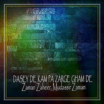 Dasey De Kam Pa Zarge Gham De - Single