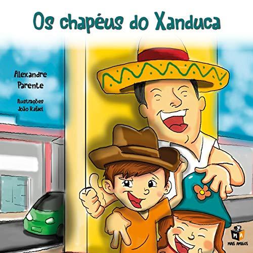 Os chapéus do Xanduca
