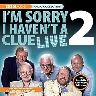 I'm Sorry I Haven't A Clue Live, Volume 2 audiobook cover art
