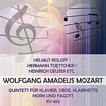 Helmut Roloff / Hermann Toettcher / Heinrich Geuser ETC. Play: Wolfgang Amadeus Mozart: Quintett Für Klavier, Oboe, Klarinette, Horn Und Fagott, Kv 452